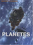 Planètes, Tome 1 :