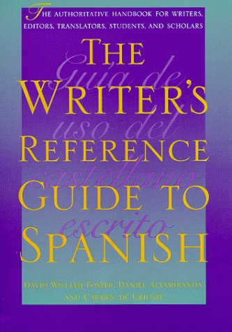 The Writer's Reference Guide to Spanish