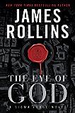 The Eye of God: A Sigma Force Novel (Sigma Force Series Book 9)