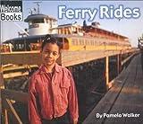 Ferry Rides, Pam Walker, 0516231014