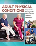 Adult Physical Conditions: Intervention
