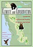 img - for Climate and Conservation: Landscape and Seascape Science, Planning, and Action book / textbook / text book