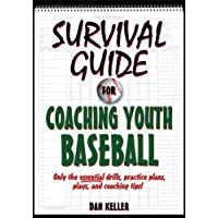 Survival Guide for Coaching Youth Baseball
