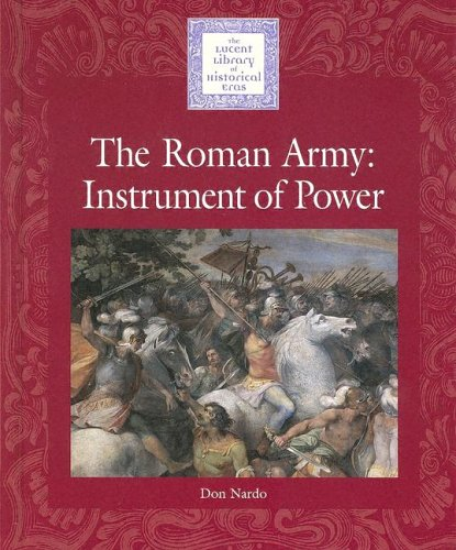 Lucent Library of Historical Eras - The Roman Army: An Instrument of Power by Brand: Cengage Learning (Lucent Books Inc) (Image #1)