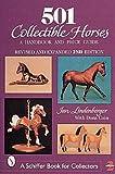 501 Collectible Horses, Jan Lindenberger and Dana Cain, 0764309870