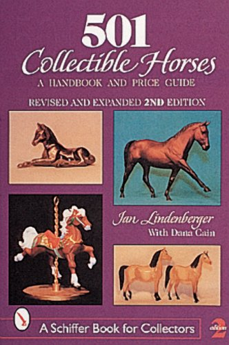 (501 Collectible Horses: A Handbook and Price Guide (Schiffer Book for Collectors))