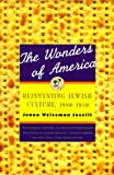 The Wonders of America, Jenna Weissman Joselit, 0809015862