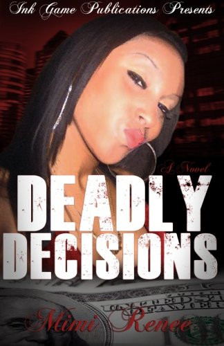 Search : Deadly Decisions (Deadly Decisions series)