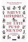 https://libros.plus/breve-historia-de-este-puto-mundo/