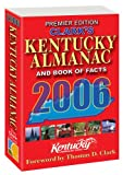 Clark's Kentucky Almanac and Book of Facts 2006, , 1883589681