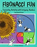 Fibonacci Fun: Fascinating Activities With Intriguing Numbers