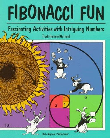 - Fibonacci Fun: Fascinating Activities With Intriguing Numbers