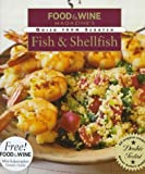 Fish and Shellfish, Food and Wine Magazine Staff, 0312188439