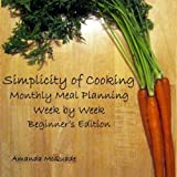 Simplicity of Cooking, Amanda McQuade, 1466448083