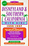 Disneyland and Southern California with Kids 1996-97