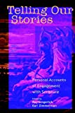 Telling Our Stories, , 1931038368