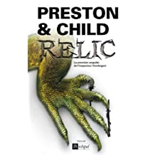 Relic (Saga Inspecteur Pendergast) (French Edition)