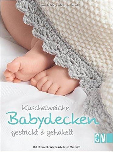 Kuschelweiche Babydecken: Amazon.de: Christophorus Verlag: Bücher