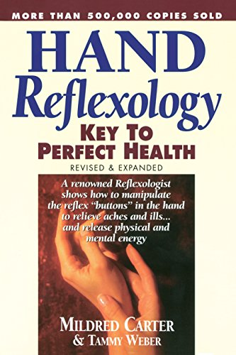 - Hand Reflexology Revised & Expanded