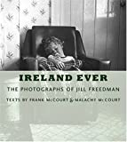 Ireland Ever, Frank McCourt, 0810943409