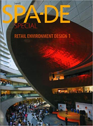 Book SPA-DE Special: v. 1: Retail Environment Design