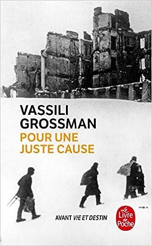 Pour une juste cause, by Vassili Grossman