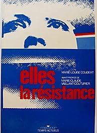 Elles, la Résistance par Marie-Louise Coudert