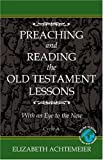 Preaching and Reading the Old Testament Lessons 9780788023217