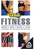 8 Minute Fitness  (Abs, Buns, Arms & Legs)