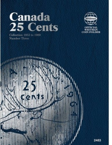 25 Cent Canadian Folder Vol. 3 (Official Whitman Coin Folder)