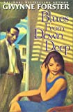 Blues from down Deep, Gwynne Forster, 157566920X