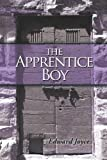 The Apprentice Boy, Edward Joyce and Edward Joyce, 1440197830