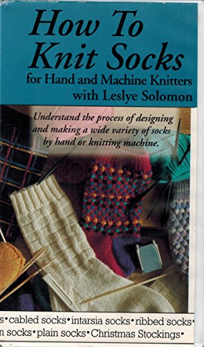 How To Knit socks Part ll, For Machine Knitters With Leslye Solomon, ()