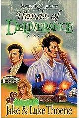 Hands of Deliverance (Portraits of Destiny, Book 3) Paperback