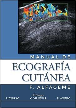 Manual De Ecografia Cutánea por Dr. F. Alfageme epub