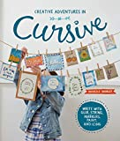 #8: Creative Adventures in Cursive: Write with glue, string, markers, paint, and icing!