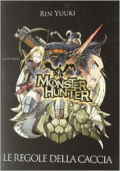Book Monster Hunter. Le regole della caccia