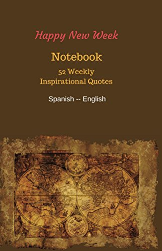 Notebook: 52 Weekly Inspirational Quotes (Happy New Week ...