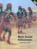 Hopi Snake Ceremonies, Jesse Walter Fewkes, 0936755504