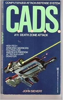 Death Zone Attack (C.a.D.S) by J. Sievert (1991-04-01)