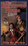 The Borrowed House (Young Adult Bookshelf Series) by Hilda Van Stockum (2000-04-01)