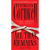 All That Remains: Scarpetta 3 (Kay Scarpetta) by Patricia Cornwell (2009-06-30)