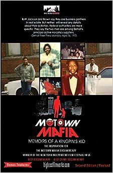 Motown Mafia: The Memoirs Of A Kingpins Kid