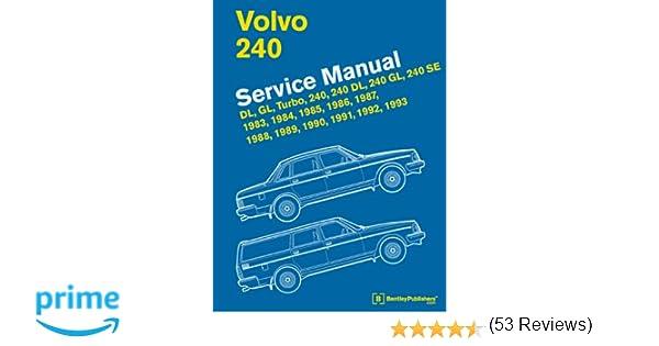 Volvo 240 service manual 1983 1984 1985 1986 1987 1988 1989 volvo 240 service manual 1983 1984 1985 1986 1987 1988 1989 1990 1991 1992 1993 bentley publishers 9780837616261 amazon books solutioingenieria Gallery