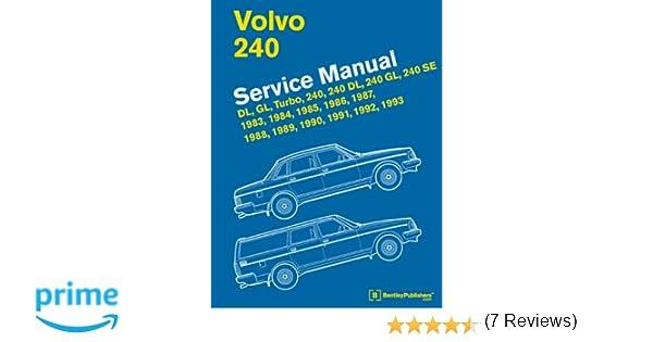 volvo 240 service manual dl gl turbo 240 240 dl 240 gl 240 se rh amazon ca 1984 Volvo DL 1983 Volvo DL Red