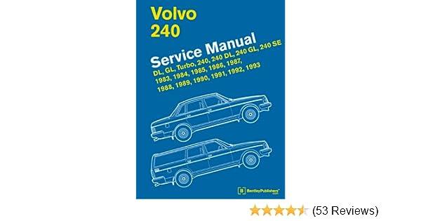 volvo 240 service manual 1983 1984 1985 1986 1987 1988 1989 rh amazon com Bentley Bellevue Service Bentley Auto