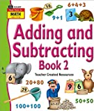 Adding and Subtracting, Teacher Created Resources Staff, 142068177X
