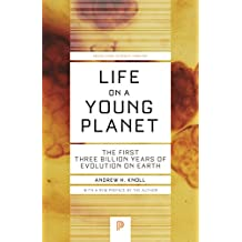 Life on a Young Planet: The First Three Billion Years of Evolution on Earth - Updated Edition