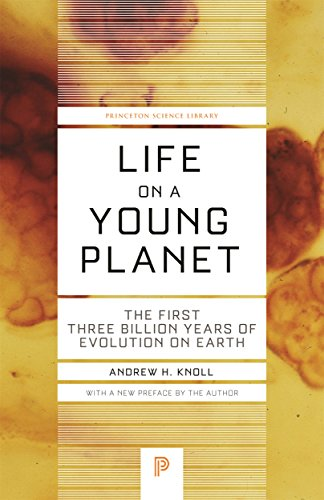 Life on a Young Planet: The First Three Billion Years of Evolution on Earth...