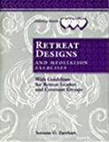 img - for By Suzanne G. Farnham - Retreat Designs and Meditation Exercises: With Guidelines for Ret (1994-08-16) [Paperback] book / textbook / text book